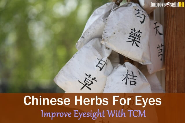 Chinese herbs for eyes