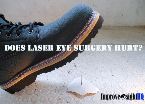 Does Laser Eye Surgery Hurt