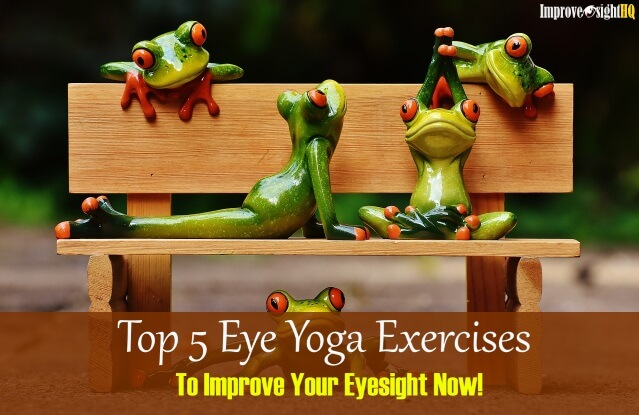 Eye Yoga Exercises